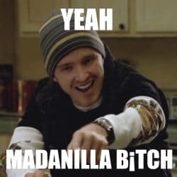 Madanilla B*tch